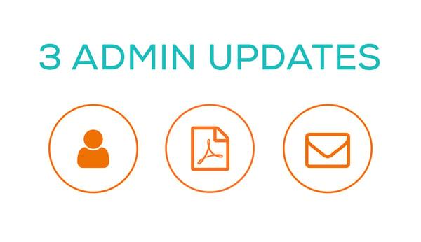 3 admin updates