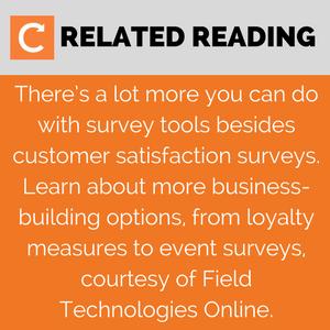 Read More on customer satisfaction surveys from Field Technologies Online