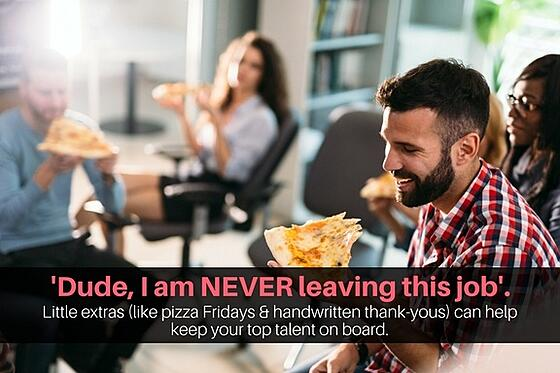 Little extras like pizza parties and handwritten thank-yous go a long way toward motivating employees.