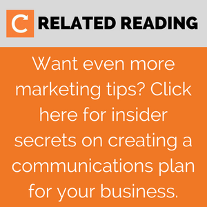 Want even more marketing tips? Click here for insider secrets on creating a communications plan for your field service business.