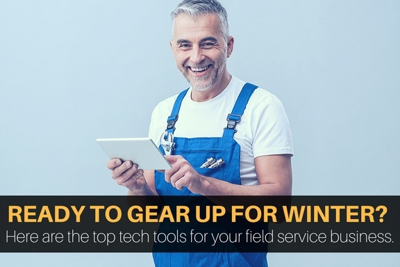 Top technology for field service businesses