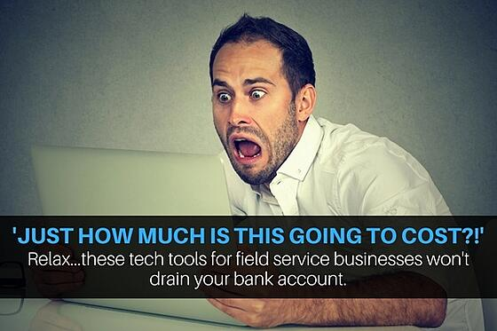 Cheap apps and hardware for field service businesses.