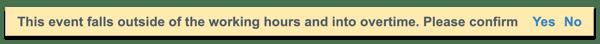 Overtime warning message