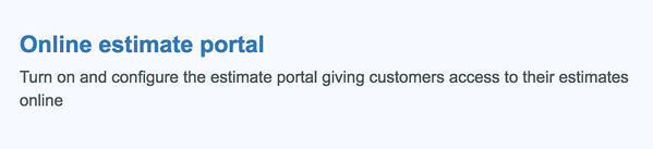 Enable estimate portal