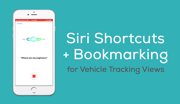 Siri shortcuts and bookmarks for vehicle tracking
