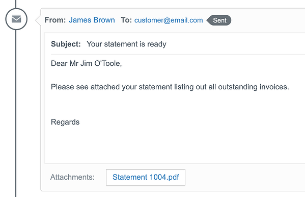 A record of the customer statement email in the communications log