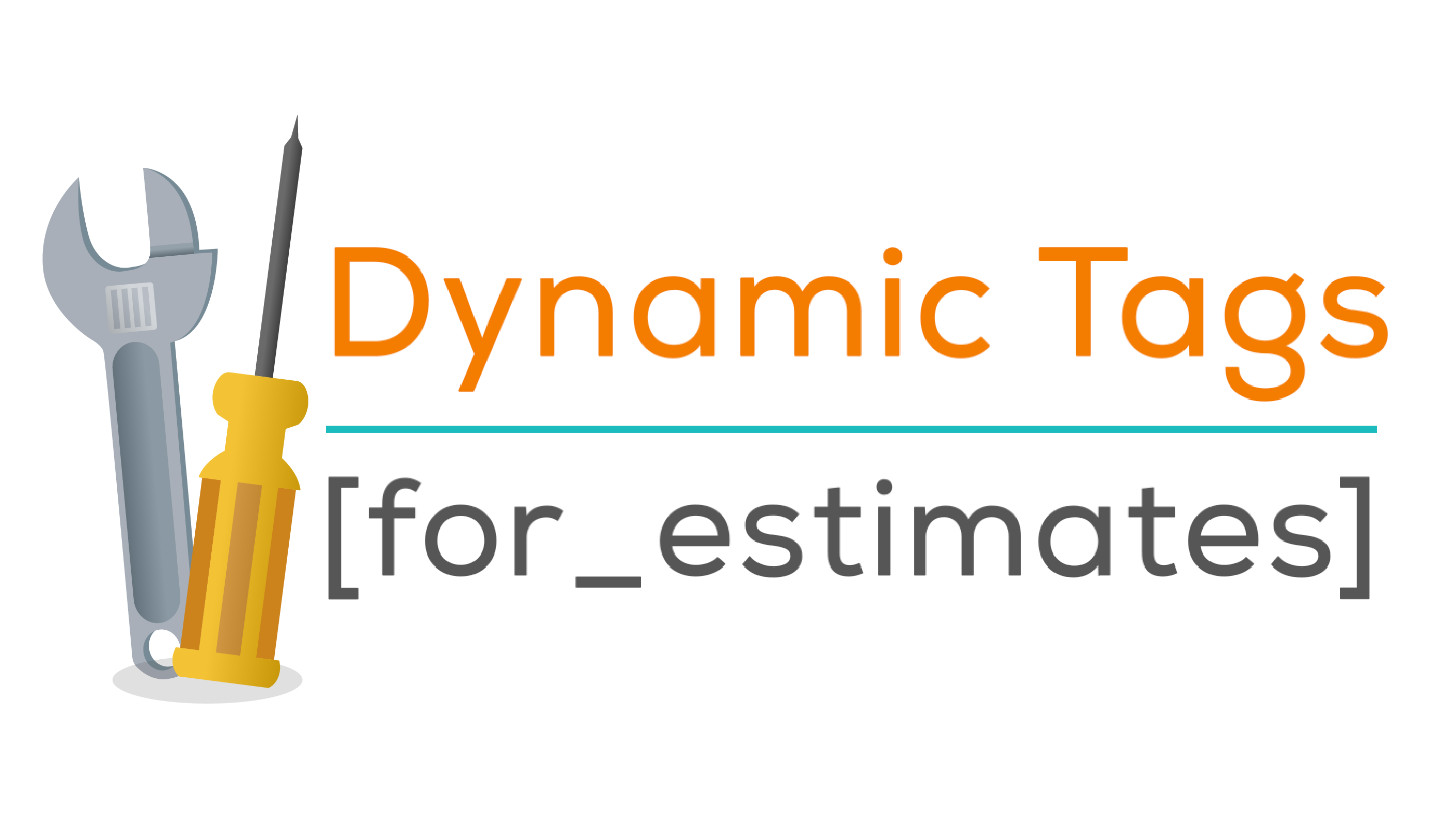 Are you using: Dynamic Tags for your Estimates?