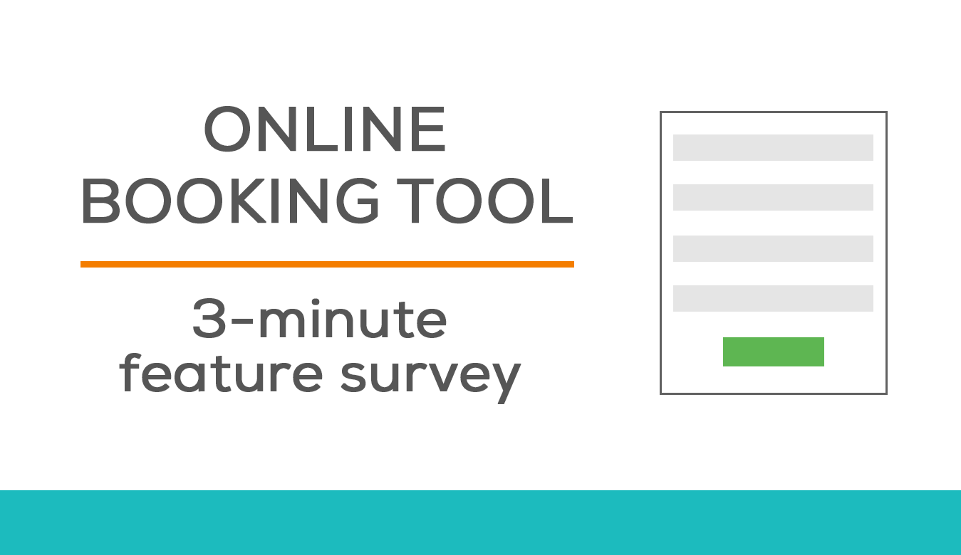 Survey: What are you looking for in an online booking tool?