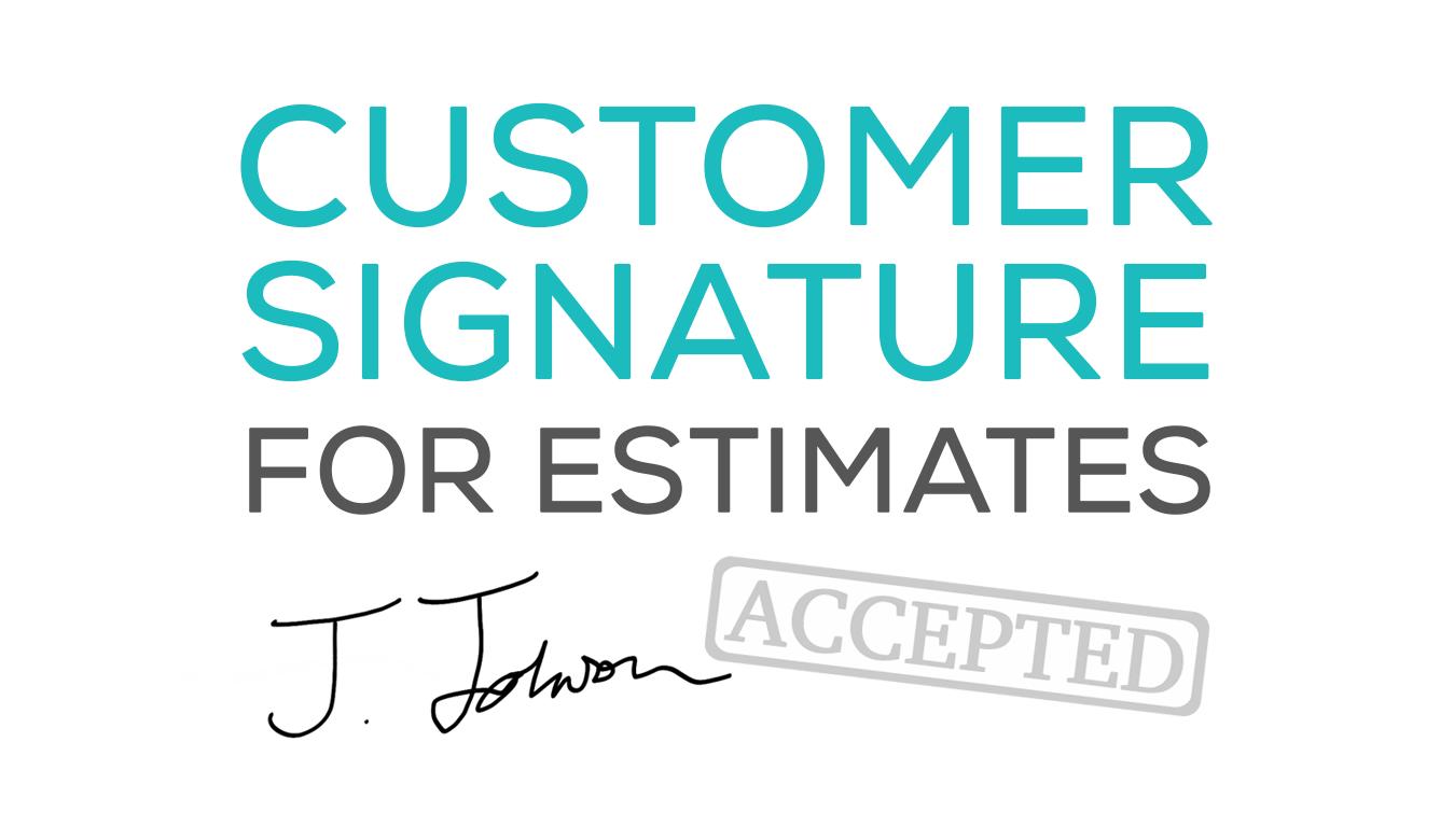 Signature required to accept estimate